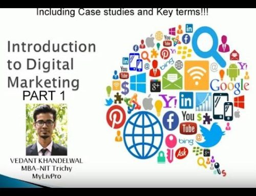 Introduction to Digital Marketing – Tutorial 1 by Vedant Khandelwal