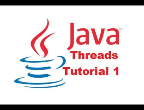 Java Threads Tutorial 1 – Introduction to Java Threads