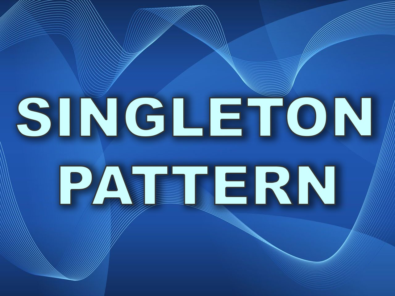 Singleton Pattern Best Decoration