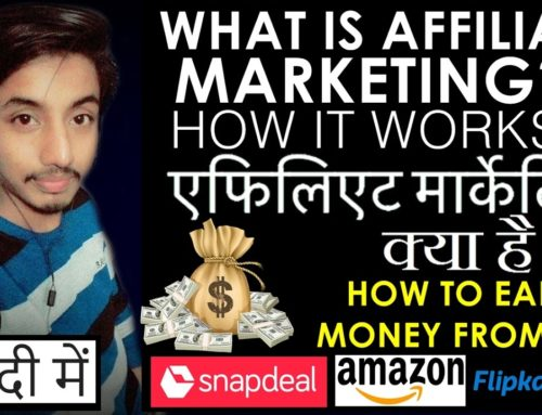 What is  Affiliate Marketing ? How it works? How to start and earn money in india? In Hindi 2016-17