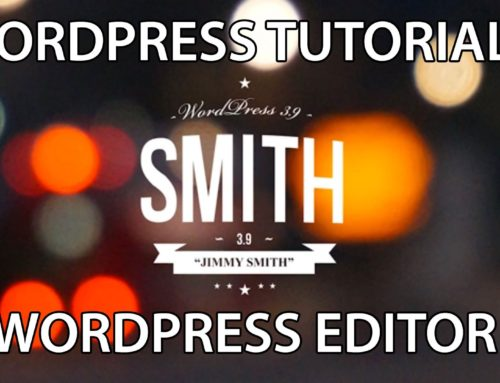 WordPress Tutorial: WordPress Editor