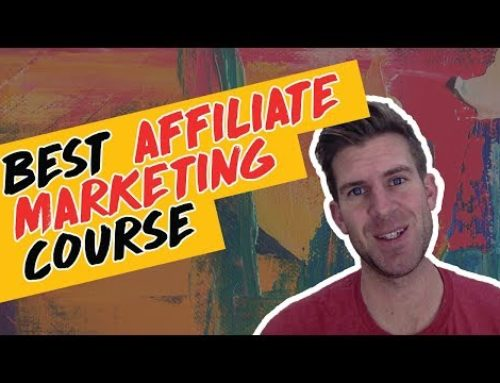 Best Affiliate Marketing Course 2019 + Bonus!