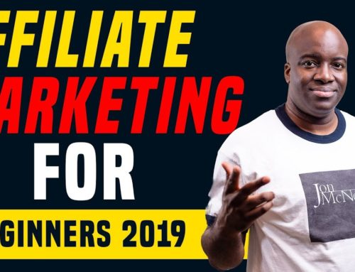 Affiliate Marketing for Beginners 2019