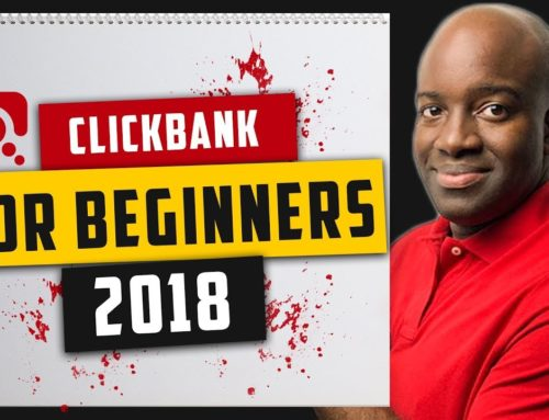 Make Money with Clickbank 2018 – Make Money with Clickbank Tutorial Step-by-Step