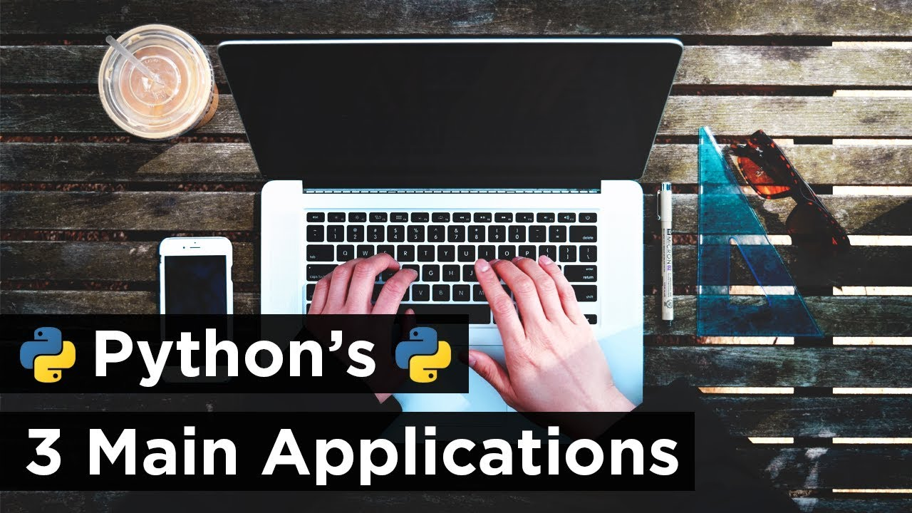 What Can You Do with Python? – The 3 Main Applications