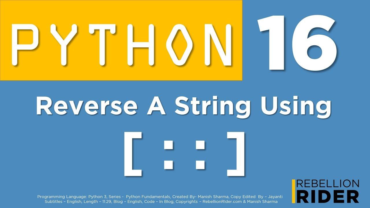 Python tutorial 16: Python Slice Operator by Manish Sharma