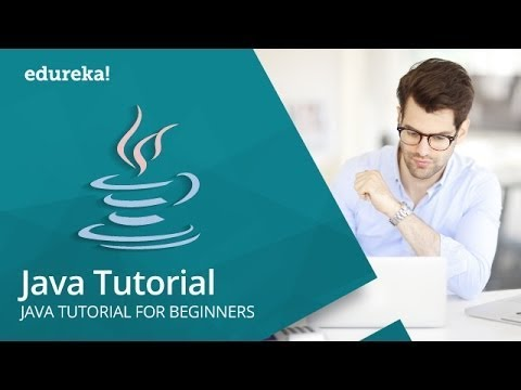 Java Tutorial for Beginners | Java Programming Tutorial | Java Basics | Java Training | Edureka