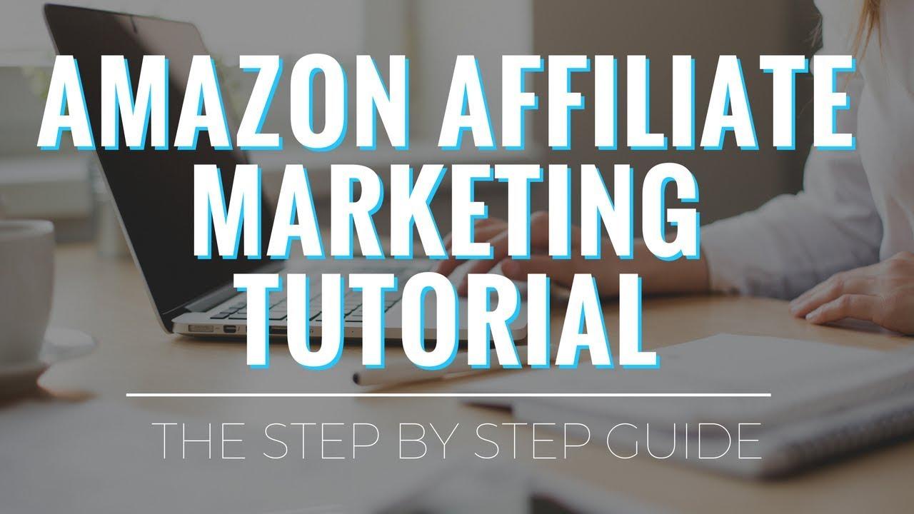 Amazon Affiliate Marketing Tutorial (for BEGINNERS)