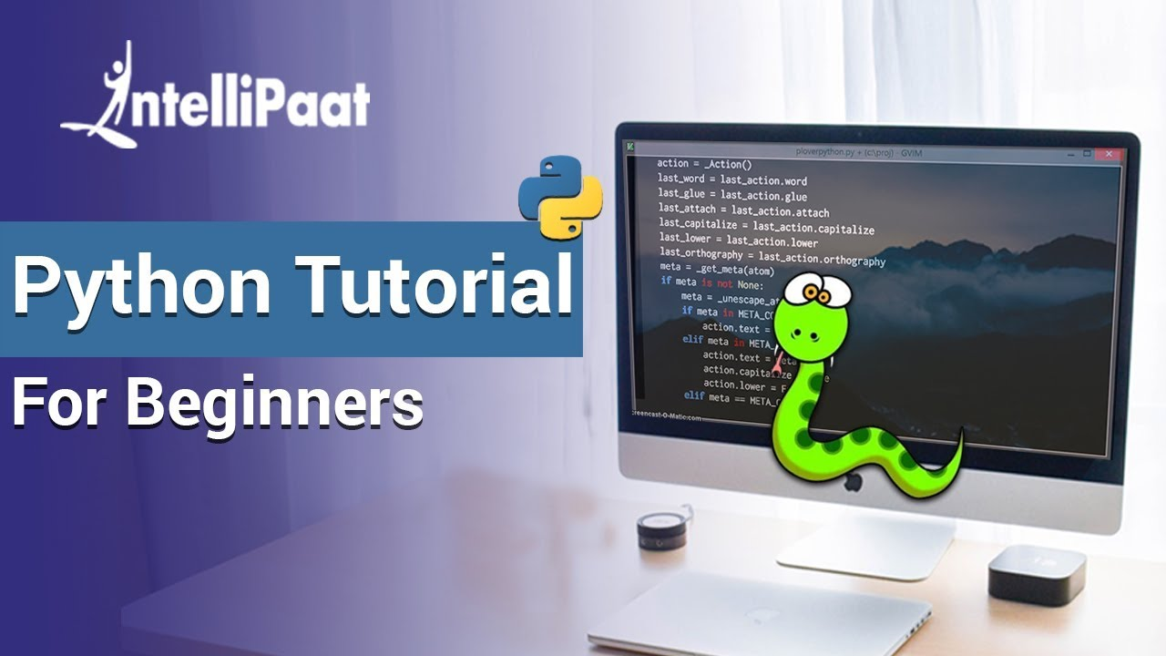 Python Tutorial for Beginners | Python Full Course From Scratch | Python Programming | Intellipaat