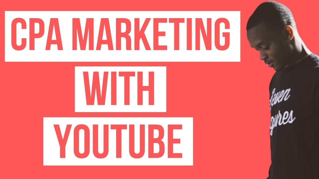 CPA Marketing Tutorial: How To Drive FREE TRAFFIC To Your Affiliate Offers Using Youtube (2019)