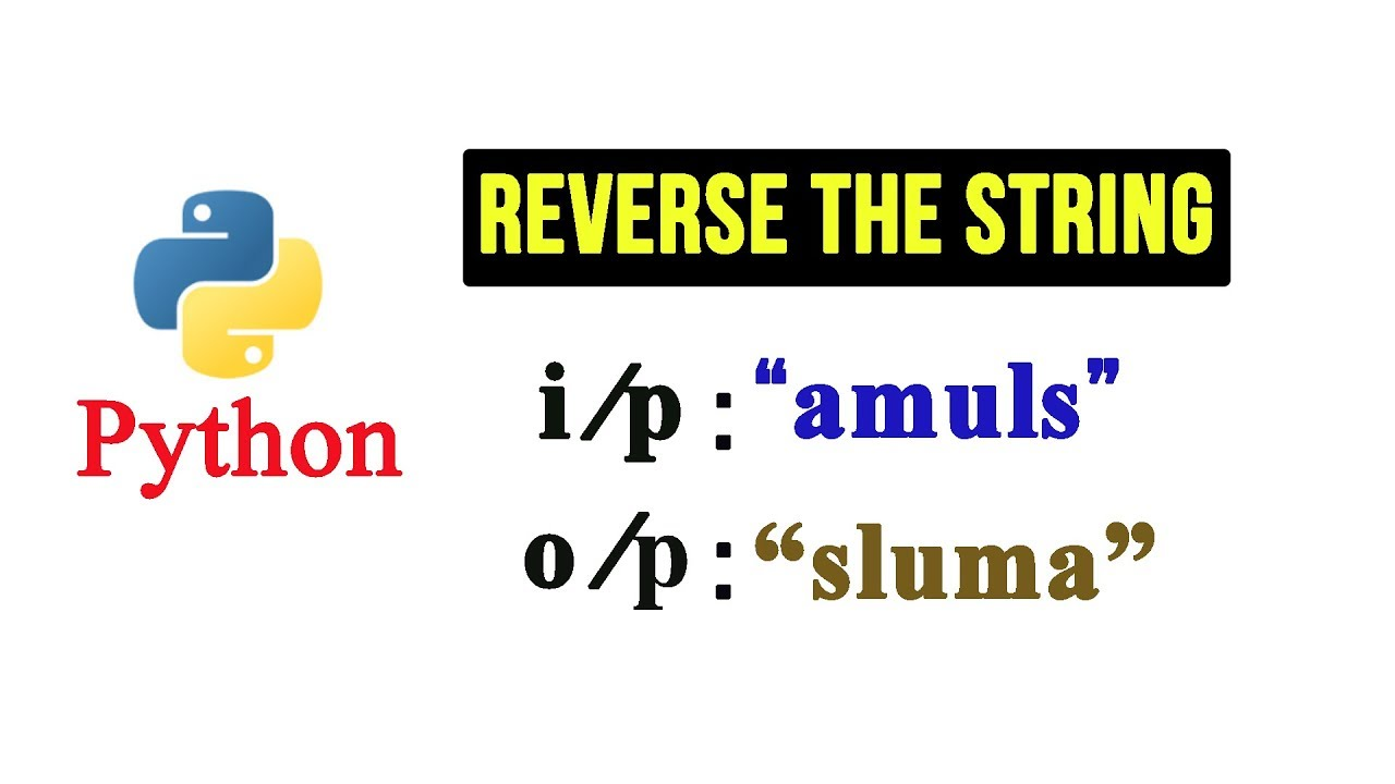 Python Tutorial – Reverse a String Using for loop