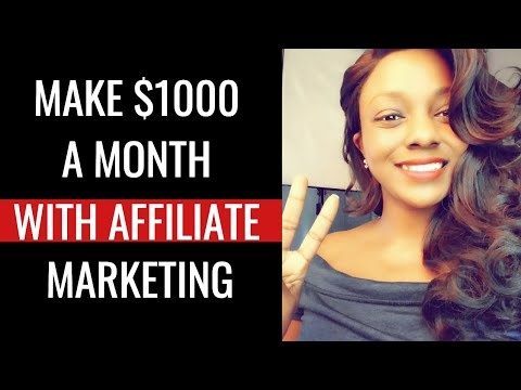 Affiliate Marketing Tutorial for Beginners – How to Make $1000 a Month