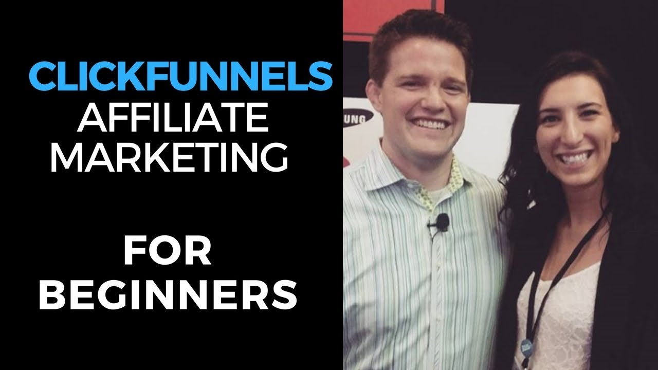 Clickfunnels Affiliate Program Tutorial – Clickfunnels Affiliate Marketing for Beginners