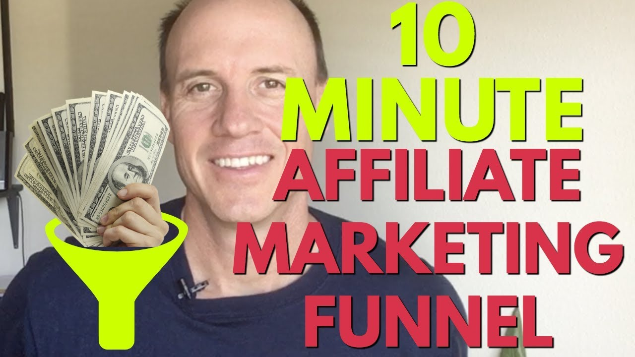 How To Build An Affiliate Marketing Funnel In 10 Minutes (Newbie Friendly)