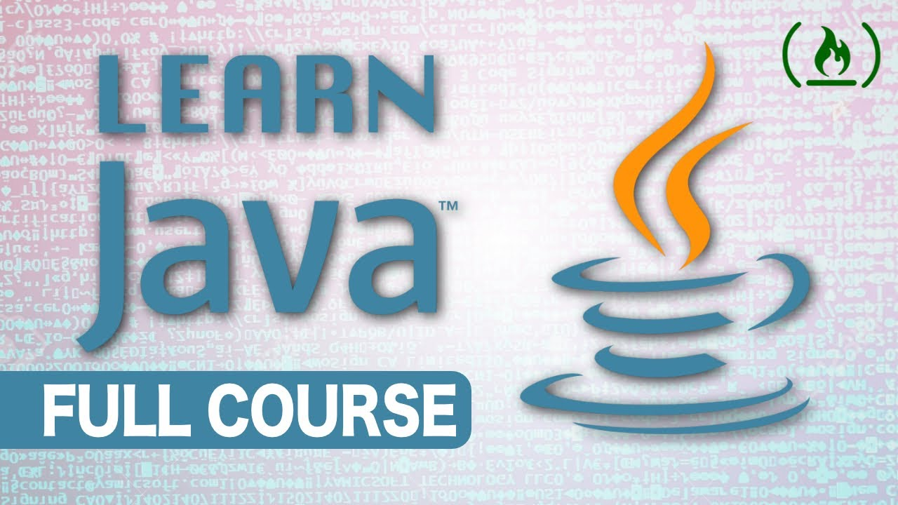 Intro to Java Programming – Course for Absolute Beginners