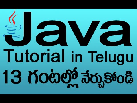 Java in Telugu – Complete Tutorial in 13 Hours