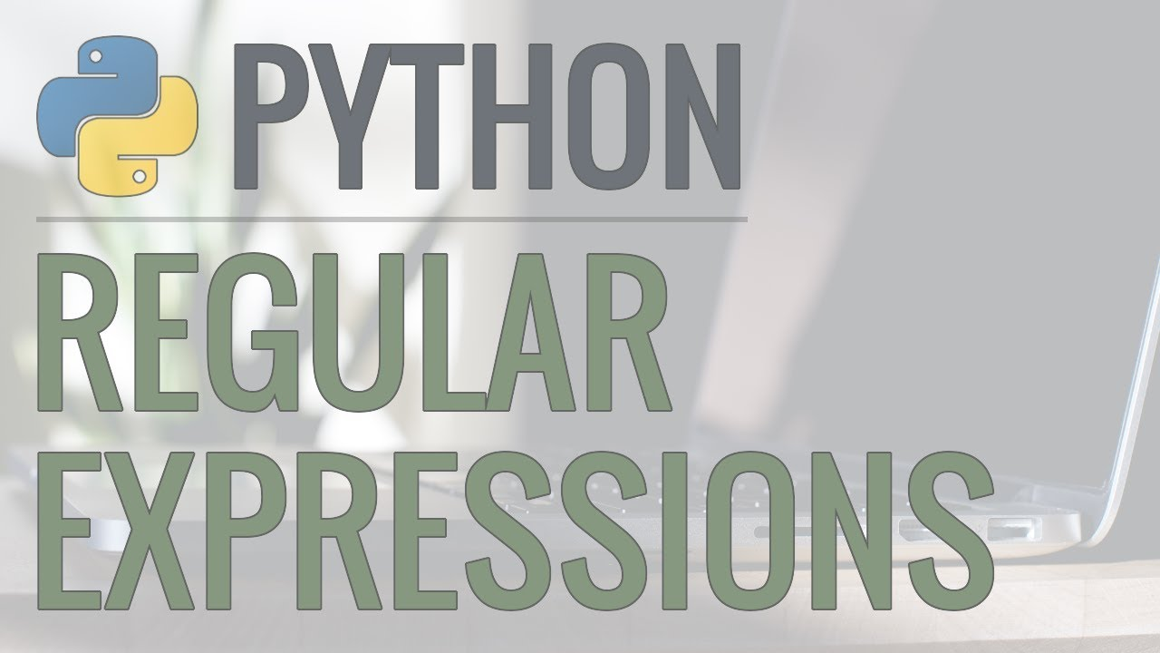 Python Tutorial: re Module – How to Write and Match Regular Expressions (Regex)