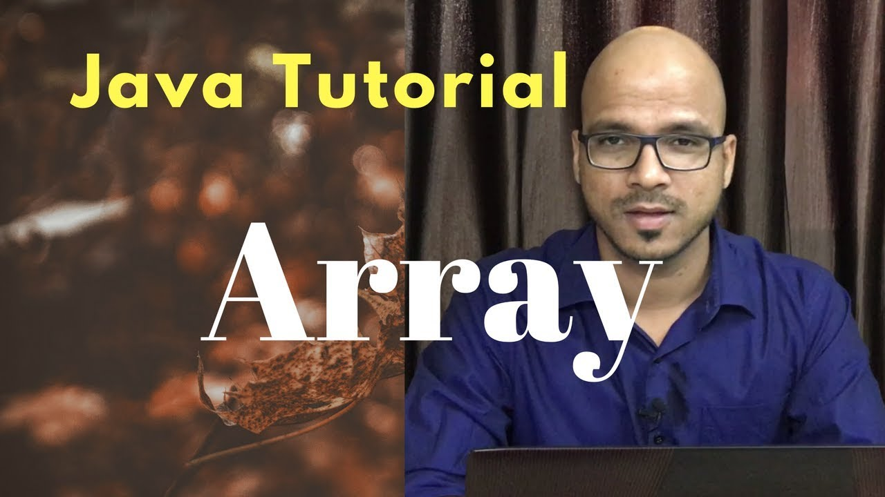#5.1 Java Tutorial | Array 1D | 2D | Jagged Array