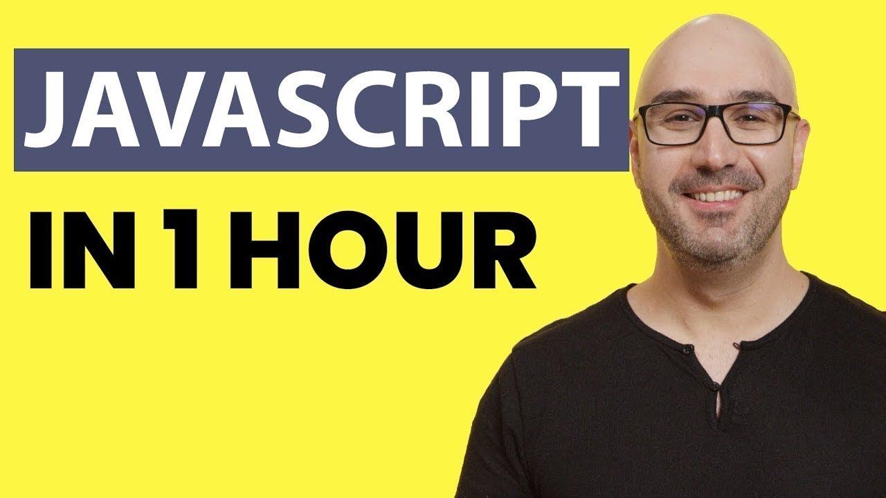 JavaScript Tutorial for Beginners: Learn JavaScript in 1 Hour [2019]
