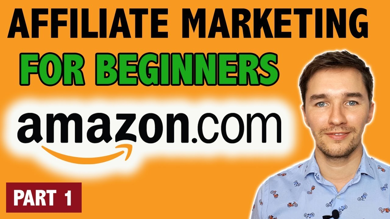 Amazon Affiliate Marketing Tutorial for Beginners [PART 1 – Choosing a Niche ] – EASY!!