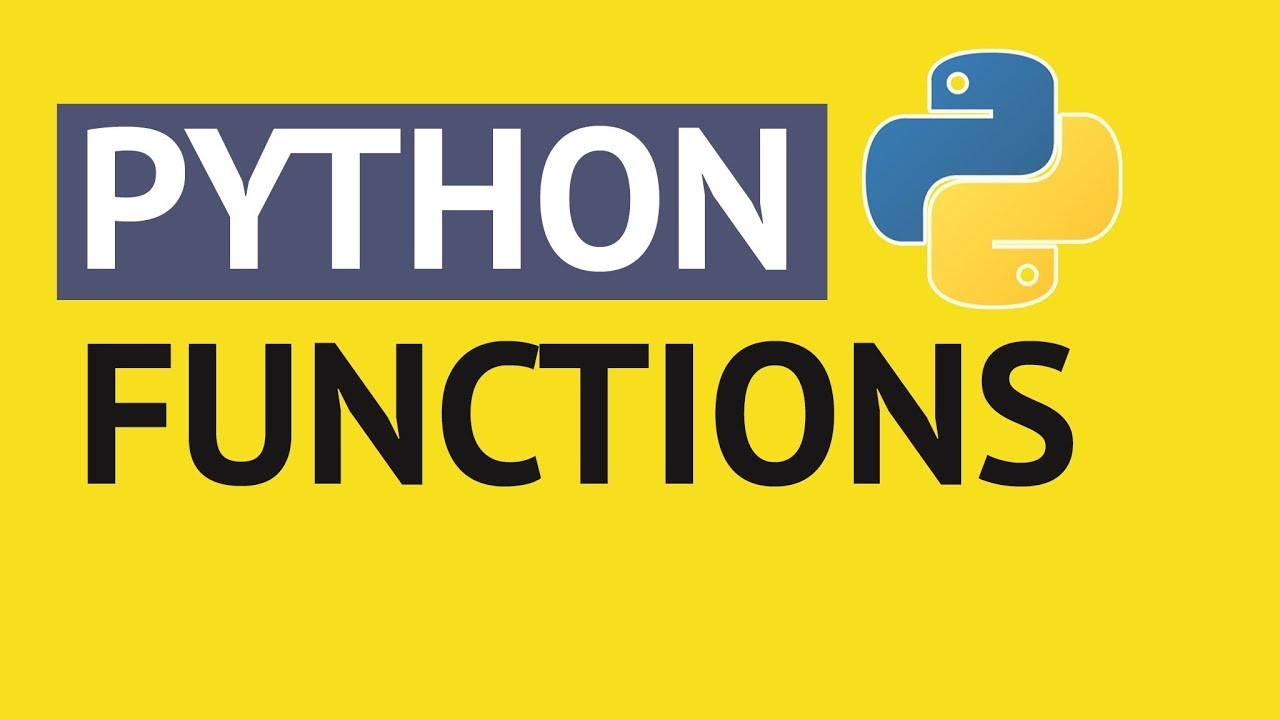 Python Functions | Python Tutorial for Absolute Beginners #1