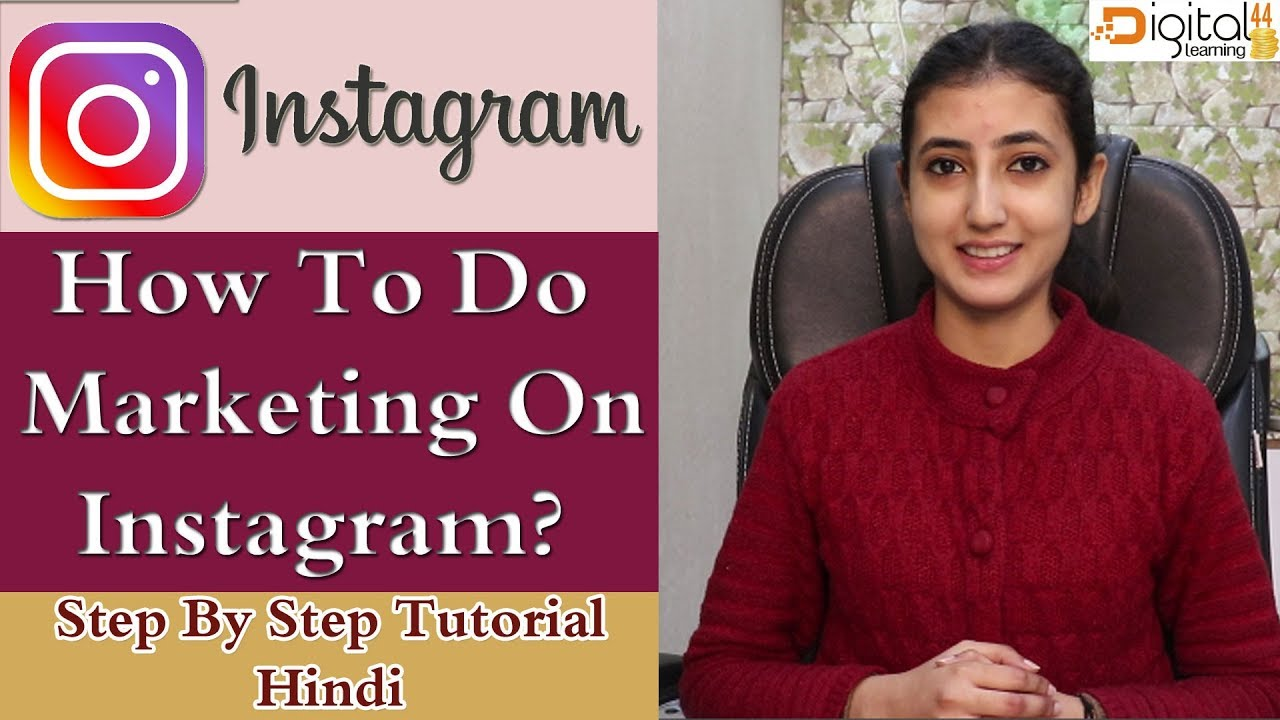 Best Instagram Marketing Step By Step Tutorial In Hindi