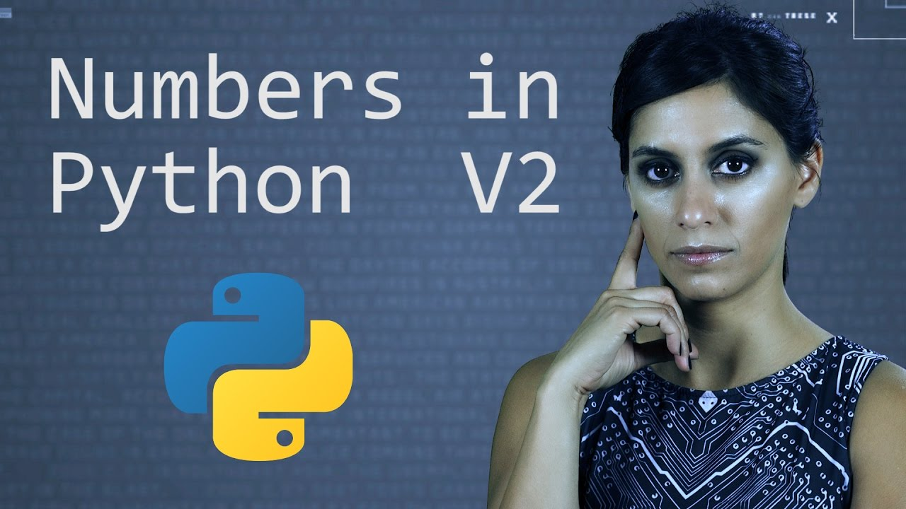 Numbers in Python Version 2  ||  Python Tutorial  || Learn Python Programming