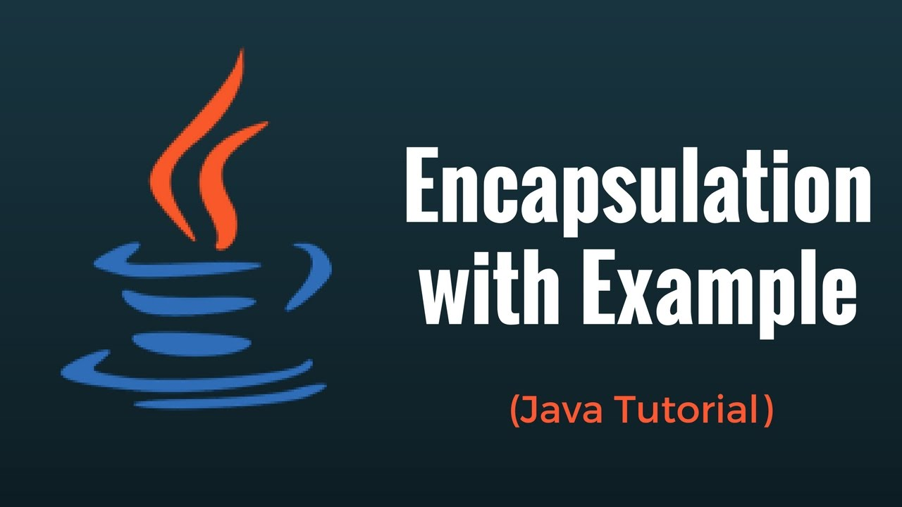 Java Encapsulation with Example – Java Programming Tutorial