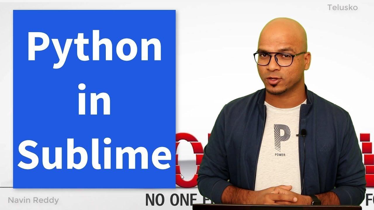 #8 Python Tutorial for Beginners   Python Editor   Sublime Text