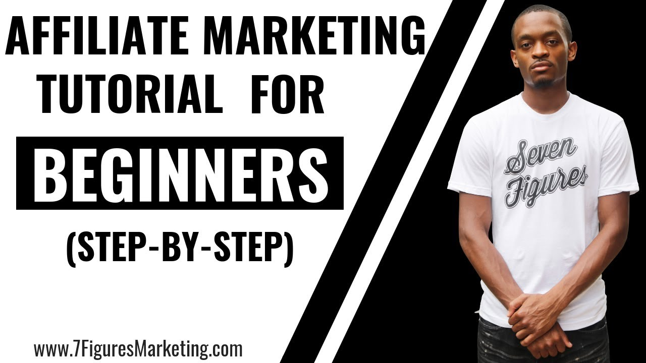 Affiliate Marketing for Beginners – STEP BY STEP Tutorial 2018 (MUST SEE)
