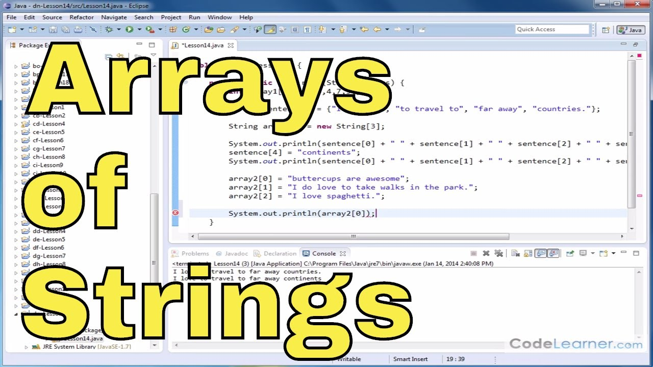 Java Tutorial – 14 – Arrays of Strings