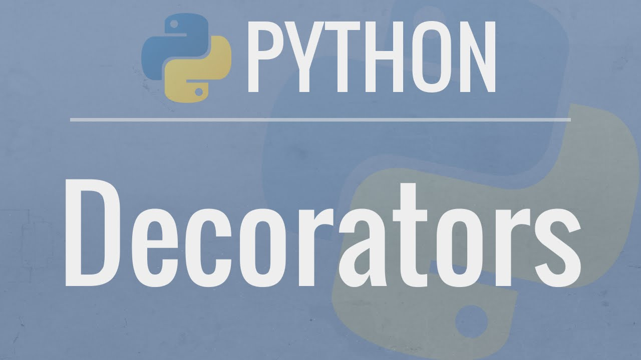 Python Tutorial: Decorators – Dynamically Alter The Functionality Of Your Functions