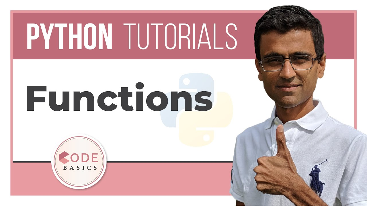 Python Tutorial –  10. Functions