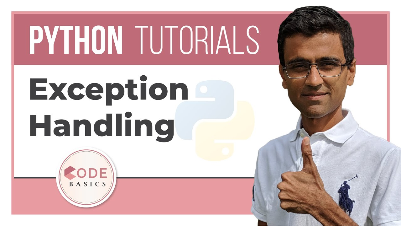 Python Tutorial  – 16. Exception Handling
