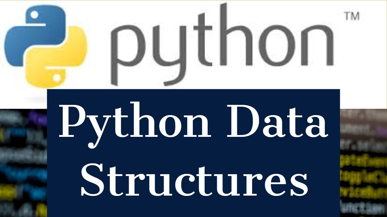 Python Tutorial : Data Structures (list, dict, tuples, sets, strings)