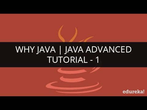 Java Tutorial for Beginners | Java Programming  | Why Java? | Edureka