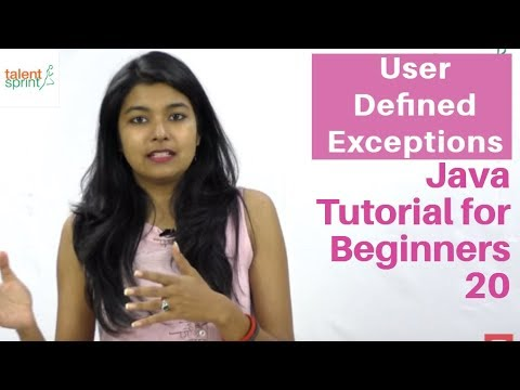 User Defined Exceptions | Java Tutorial for Beginners 20 | TalentSprint