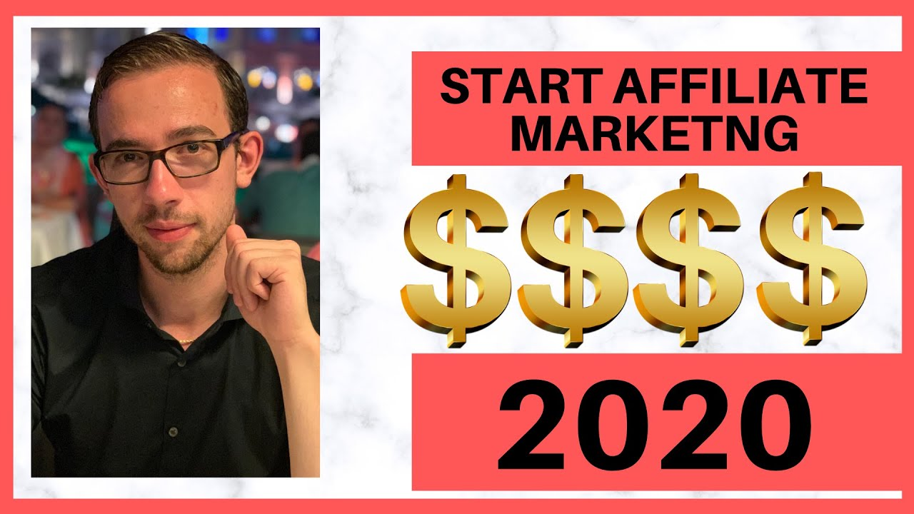 How to Start with Affiliate Marketing in 2020 [For Beginners]