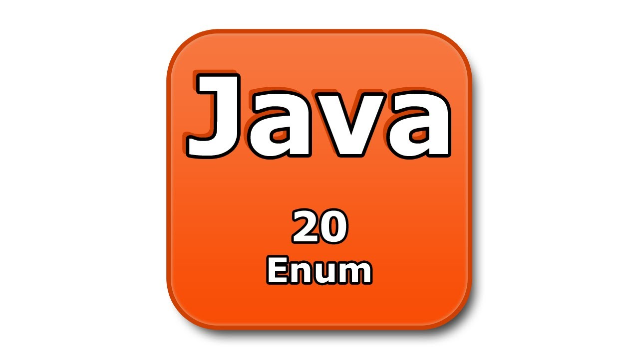 Java Tutorial – 20 – Enum