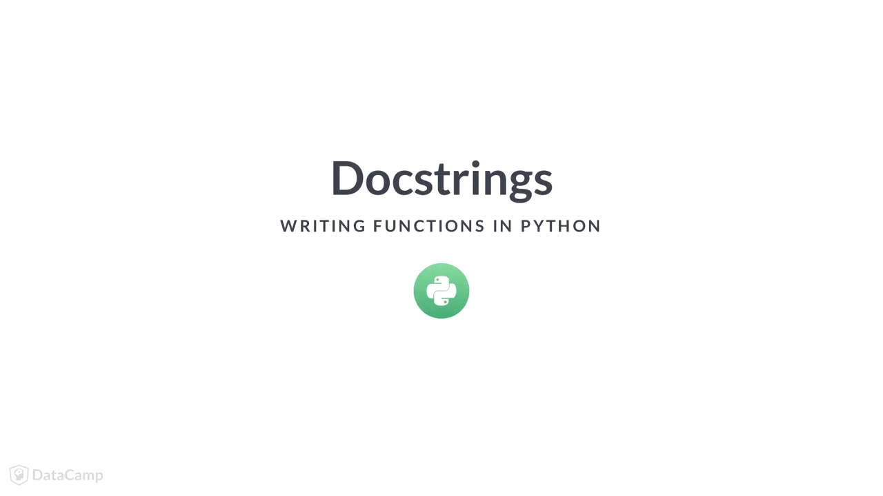 Python Tutorial: Docstrings