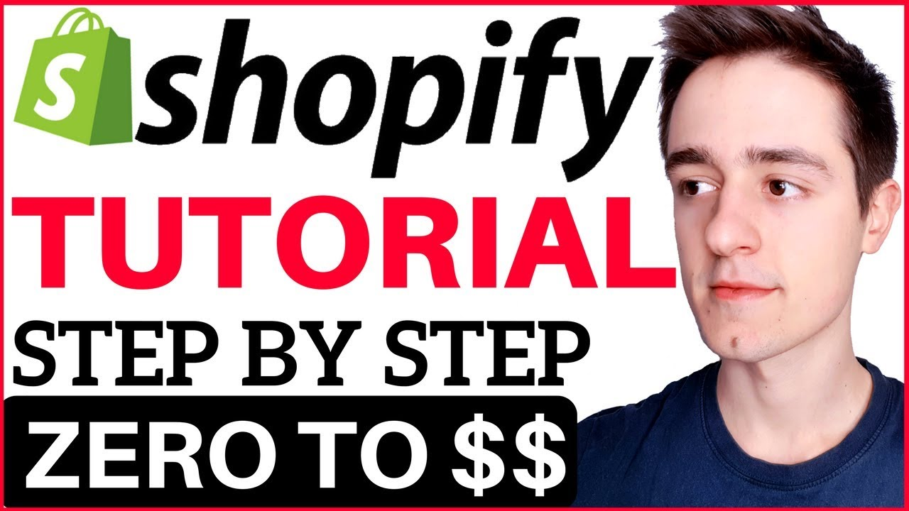 Shopify Tutorial For Beginners – How To Create A Shopify Store From Scratch