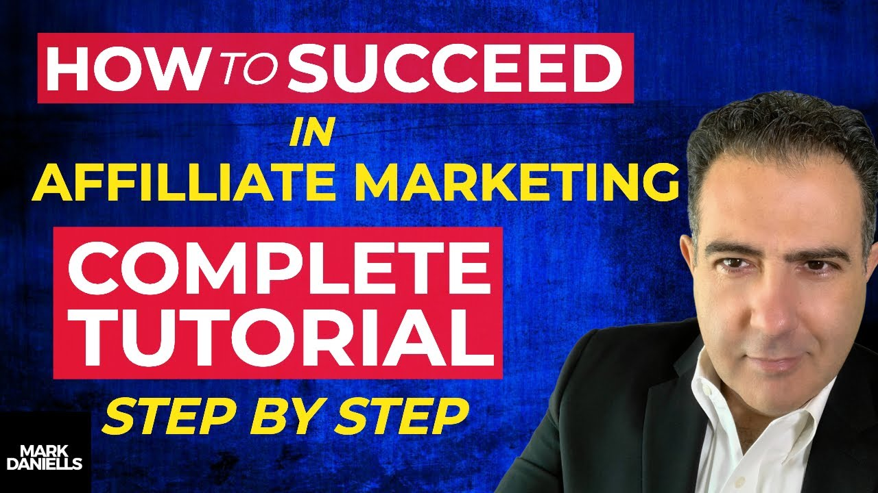 How To Succeed In Affiliate Marketing [NEW For Beginners – Complete Tutorial]