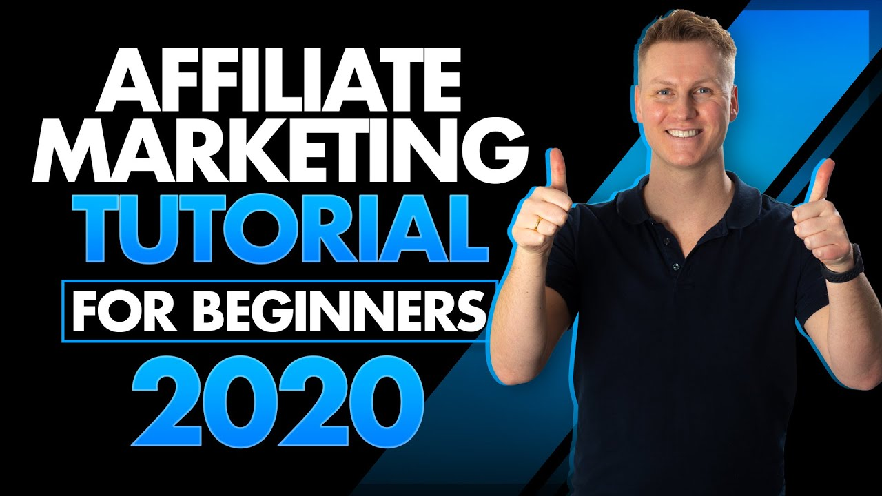 Affiliate Marketing For Beginners | In-depth Tutorial 2020