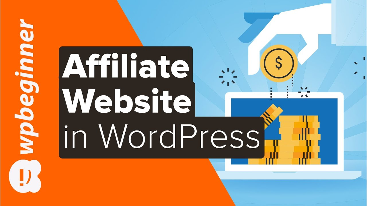 How to Create an Affiliate Marketing Website in WordPress