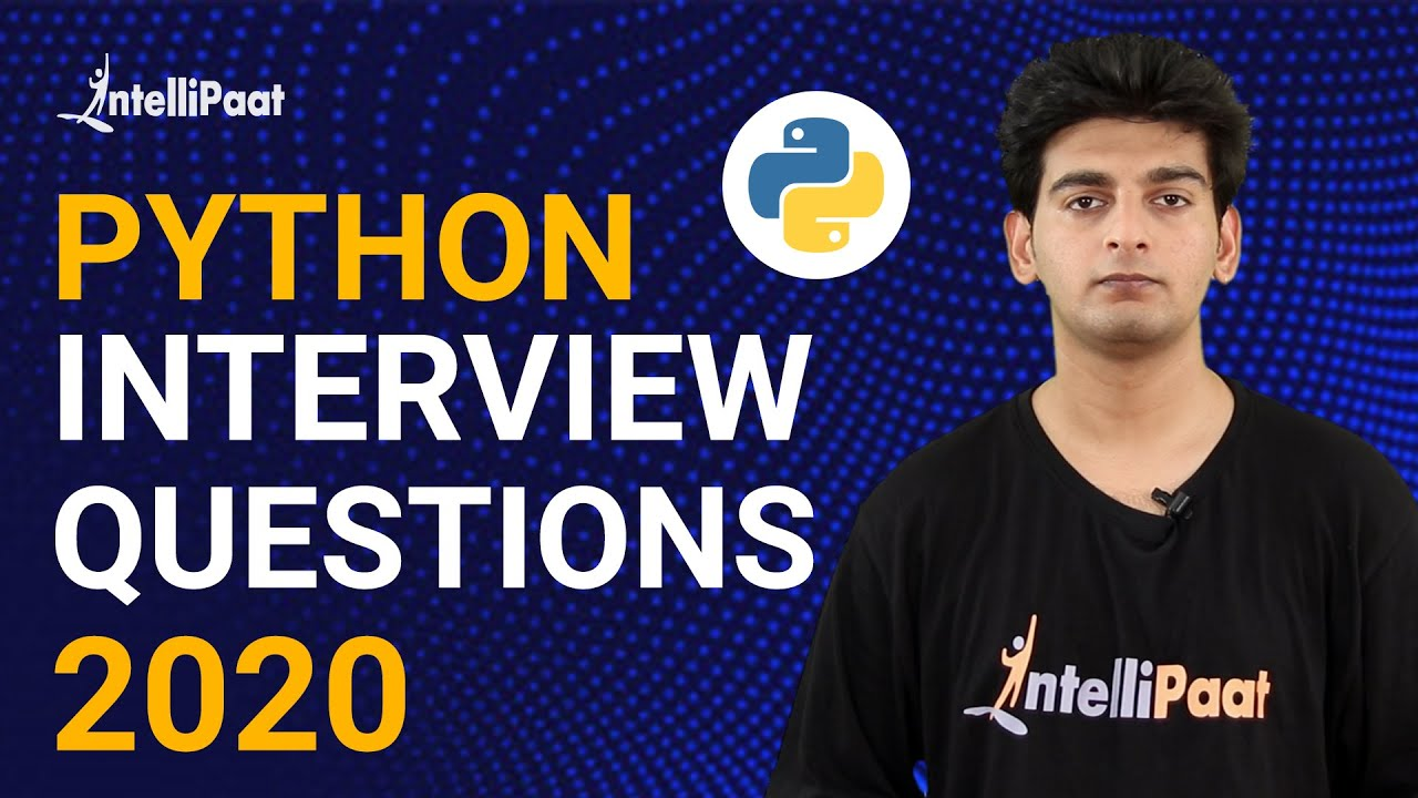Python Interview Questions | Python Tutorial | Intellipaat