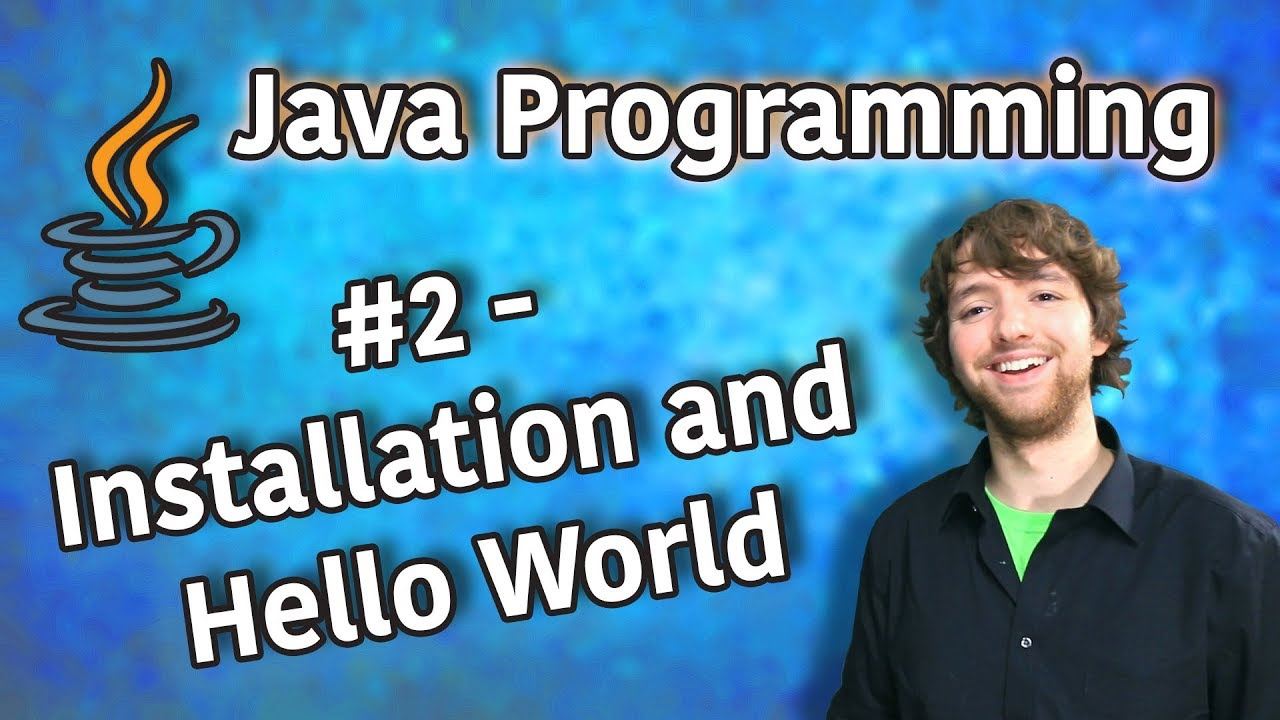 Java Programming Tutorial 2 – Installation and Hello World