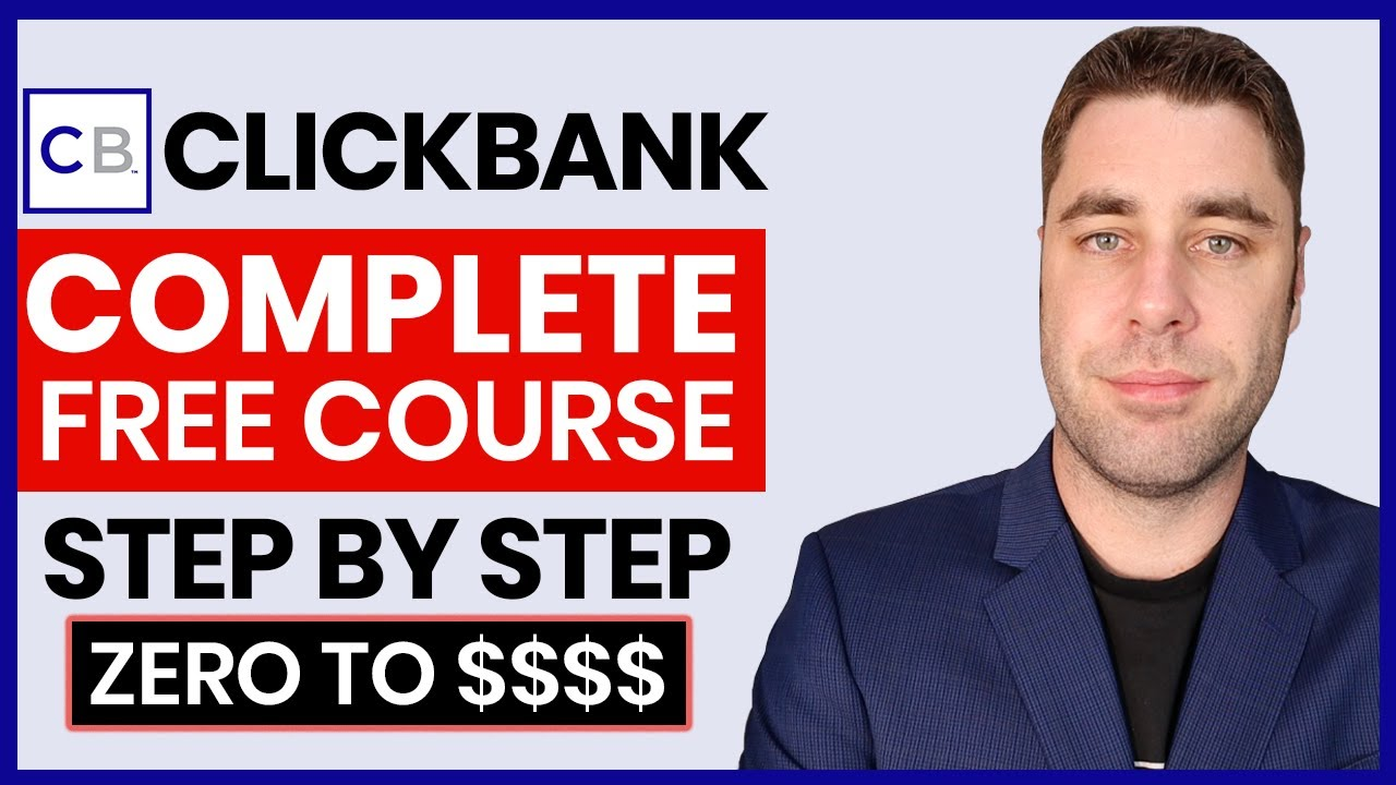 FREE Clickbank Affiliate Marketing Course | Complete A-Z Blueprint For Beginners 2020