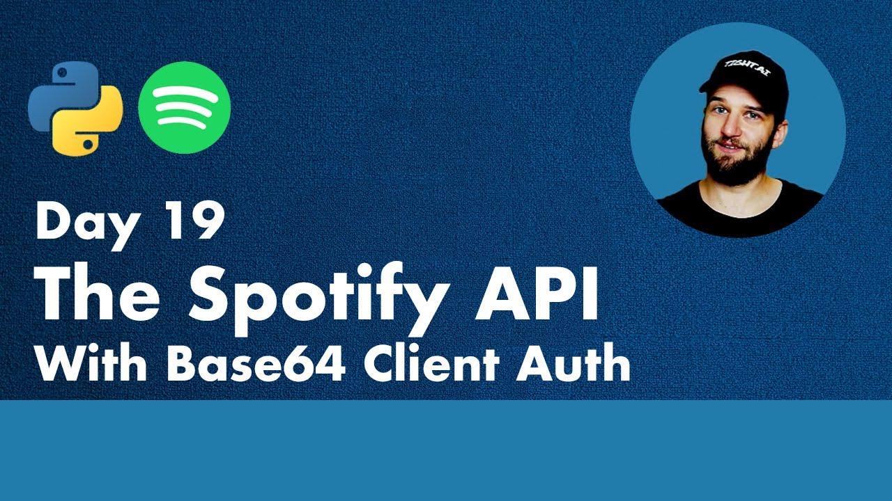 30 Days of Python – Day 19 – The Spotify API – Python TUTORIAL