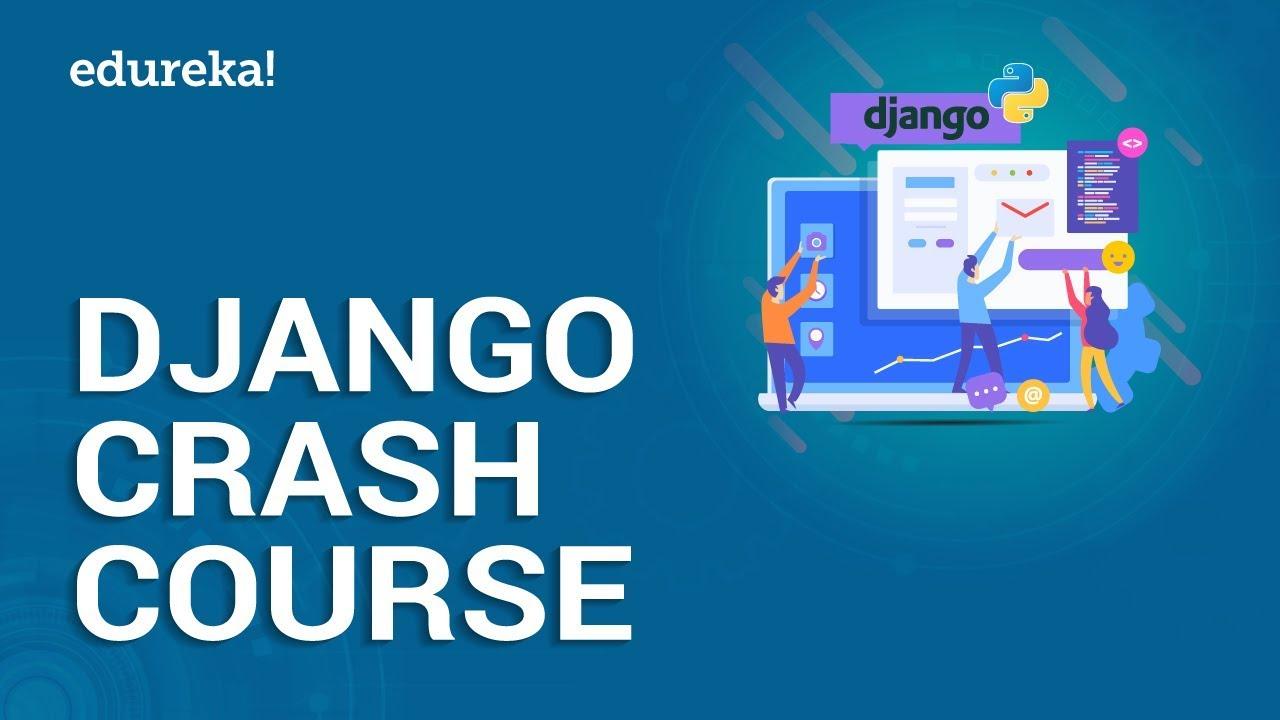 Python Django Tutorial | Learn Python Django In 3 Hours | Python Web Development | Edureka
