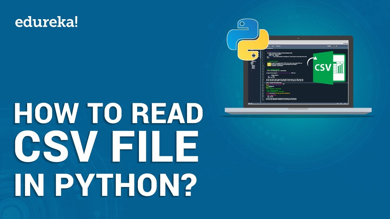 how to read csv file in python  python csv module